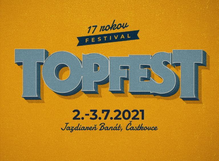 Festival TOPFEST bude na novom mieste! 2. až 3. júla to Častkovciach roztočia Kabát, Horkýže Slíže aj INEKAFE!