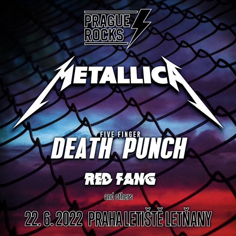 PRAGUE ROCKS: Metallica, Five Finger Death Punch, Red Fang | 22.06.2022 - streda Letisko Letňany, Praha